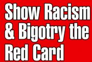 Show Racism and Bigotry The Red Card